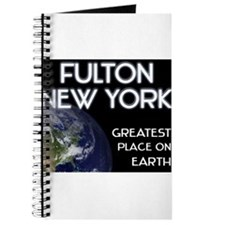 fulton new york - greatest place on earth Journal