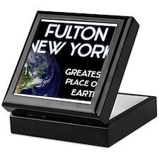 fulton new york - greatest place on earth Keepsake