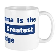 Grandma is Greatest Judge Mug