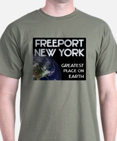 freeport new york - greatest place on earth T-Shirt