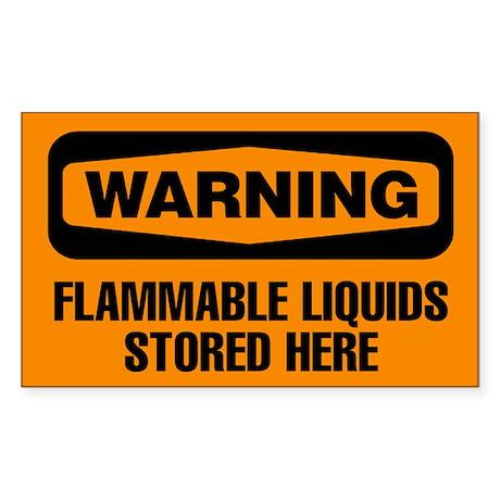 Warning: Flammable Liquids Stored Here Sticker
