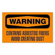 Warning: Contains Asbestos Fibers Avoid Dust