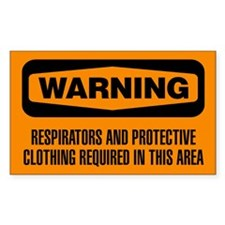 Warning: Respirators Required In This Area Decal