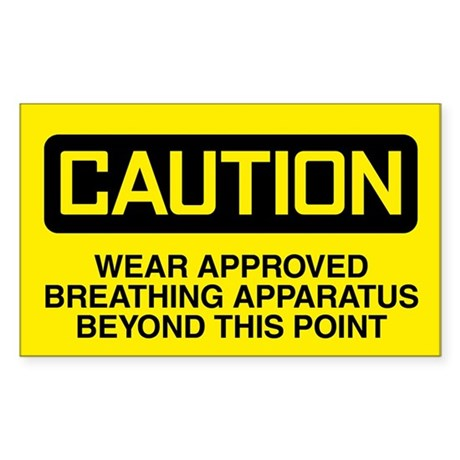 Caution: Wear Approved Breathing Apparatus Sticker