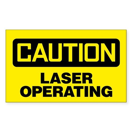 Caution: Laser Operating Sticker