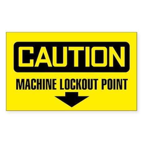 Caution: Machine Lockout Point Sticker