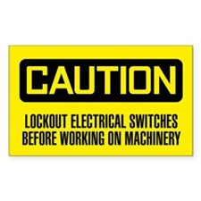 Caution Lockout Electrical Switches Before Working