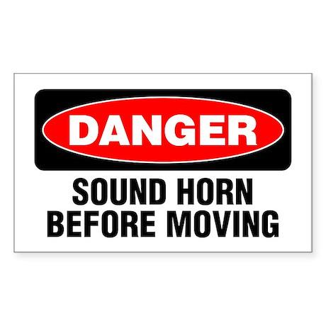 Danger: Sound Horn Before Moving Sticker