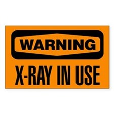 Warning: X-Ray In Use Decal