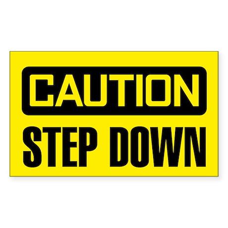 Caution: Step Down Sticker