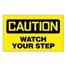 Caution: Watch Your Step Decal