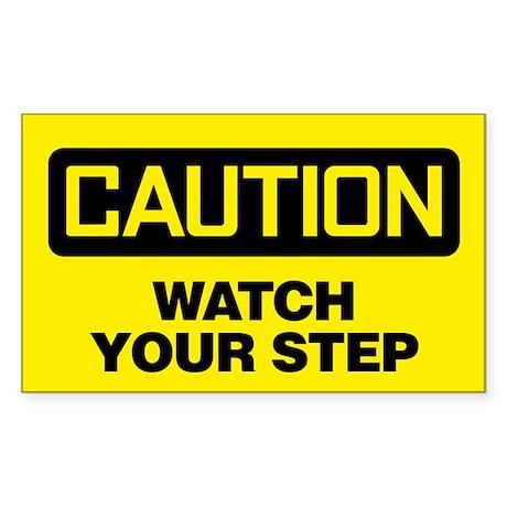 Caution: Watch Your Step Sticker