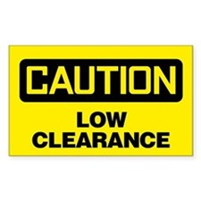 Caution: Low Clearance Decal