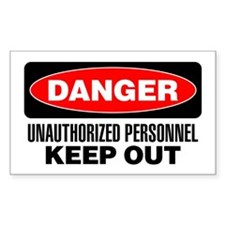 Danger: Unauthorized Personnel Keep Out Decal