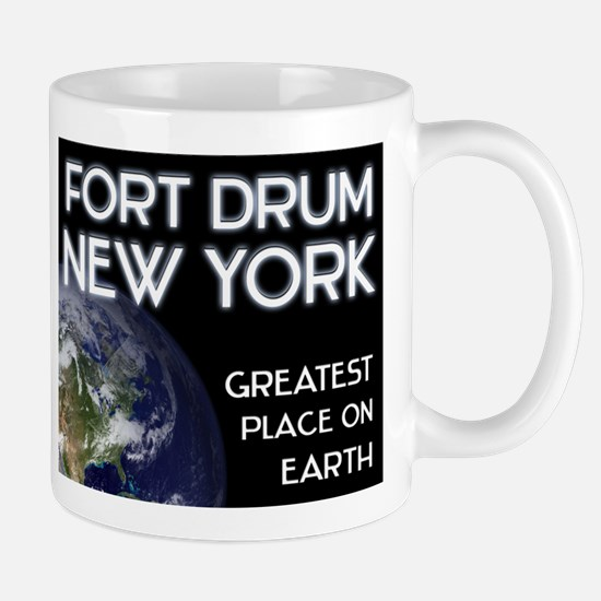 fort drum new york - greatest place on earth Mug