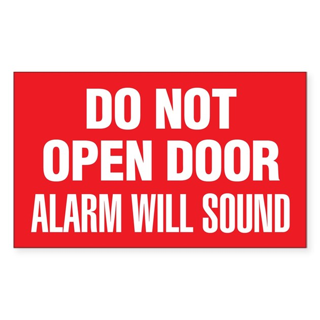 Do Not Open Door Alarm Will Sound Decal By Digitalgarden