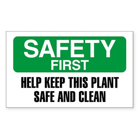 Safety First: Help Keep This Plant Clean Sticker