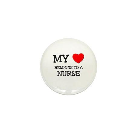 My Heart Belongs To A NURSE Mini Button (10 pack)