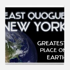 east quogue new york - greatest place on earth Til