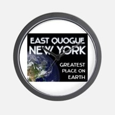 east quogue new york - greatest place on earth Wal