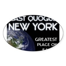 east quogue new york - greatest place on earth Sti