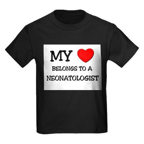 My Heart Belongs To A NEONATOLOGIST Kids Dark T-Sh