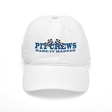 Pit Crews Make It Happen Baseball Cap