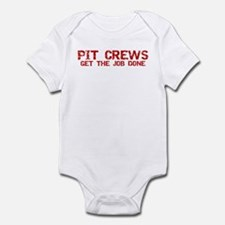 Pit Crews Get The Job Done Infant Bodysuit