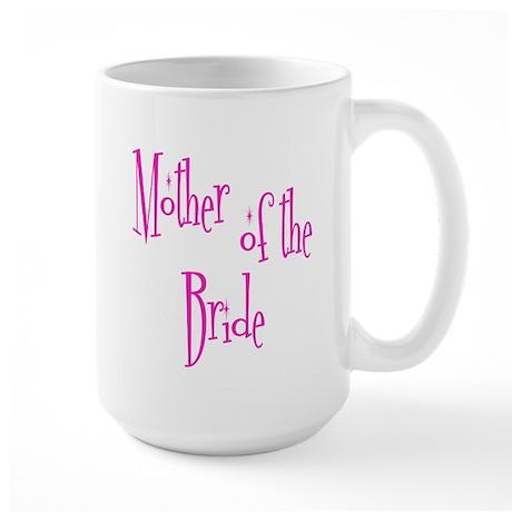 Mother of the Bride Pink Twinkle Large Mug