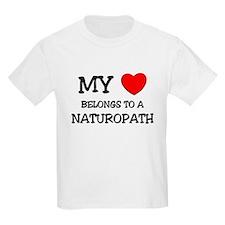 My Heart Belongs To A NATUROPATH T-Shirt