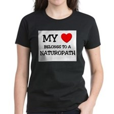 My Heart Belongs To A NATUROPATH Tee