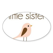 little sister t-shirt birdie modern Oval Decal