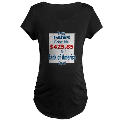 Bank of America stock Maternity Dark T-Shirt