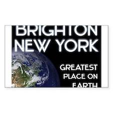 brighton new york - greatest place on earth Sticke