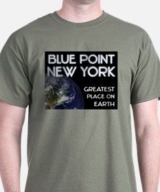 blue point new york - greatest place on earth T-Shirt