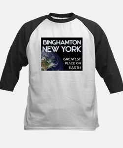 binghamton new york - greatest place on earth Tee