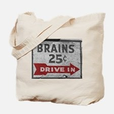 Brains 25 Cents Tote Bag