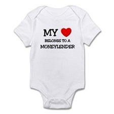 My Heart Belongs To A MONEYLENDER Infant Bodysuit