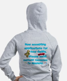Accepting Applications for a New Daddy Zip Hoodie