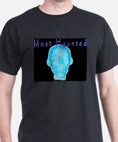 Most Haunted Black T-Shirt