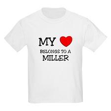 My Heart Belongs To A MILLER T-Shirt