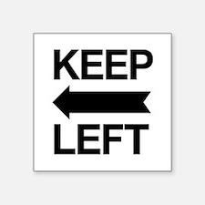 Keep Left Sticker