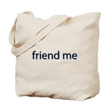 Friend Me Tote Bag