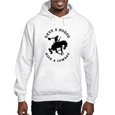 Save a Horse Ride a Cowboy Hoodie