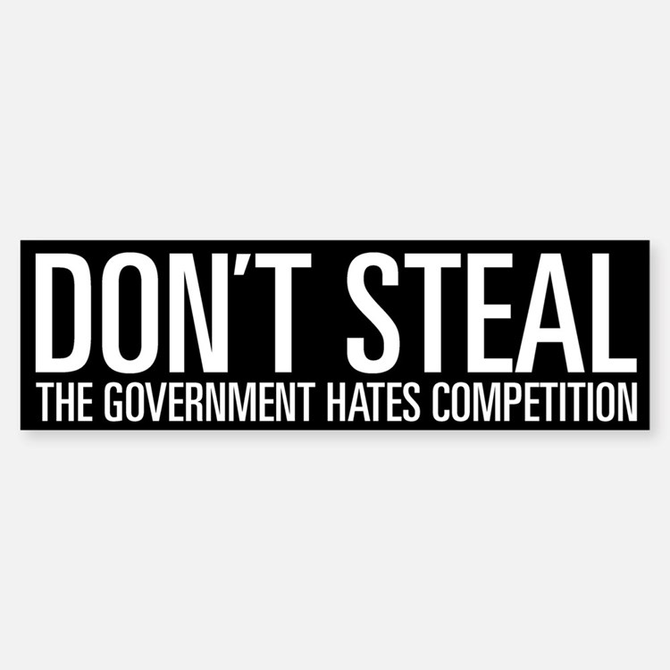 Don't Steal Bumper Bumper Bumper Sticker