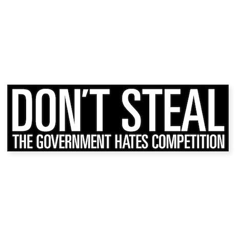 Don't Steal Bumper Sticker