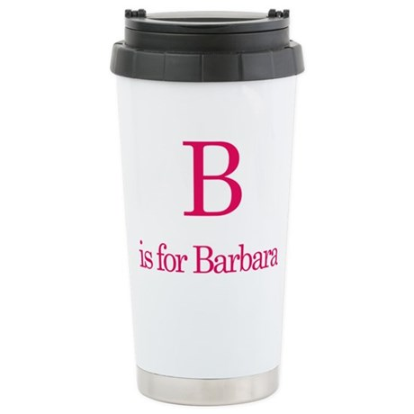 B is for Barbara Stainless Steel Travel Mug