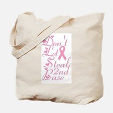Don't Let Cancer Steal Second Tote Bag