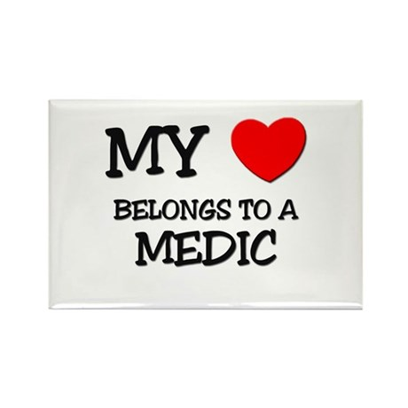 My Heart Belongs To A MEDIC Rectangle Magnet