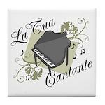 La Tua Cantante Tile Coaster